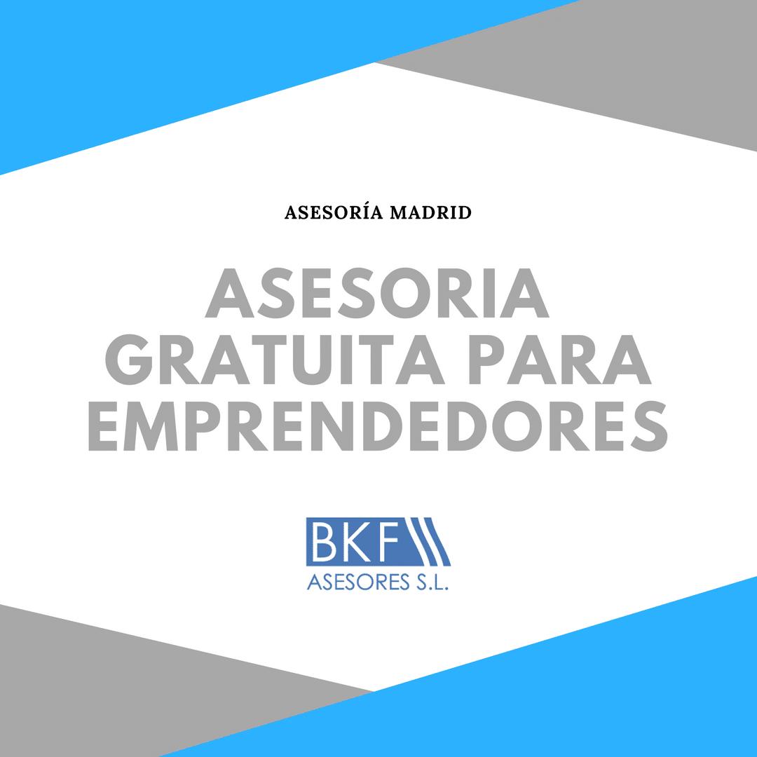 Asesoría gratuita para emprendedores – Asesoría en Madrid Centro