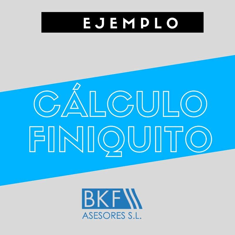 Calcular finiquito: Ejemplo por finalización de contrato temporal