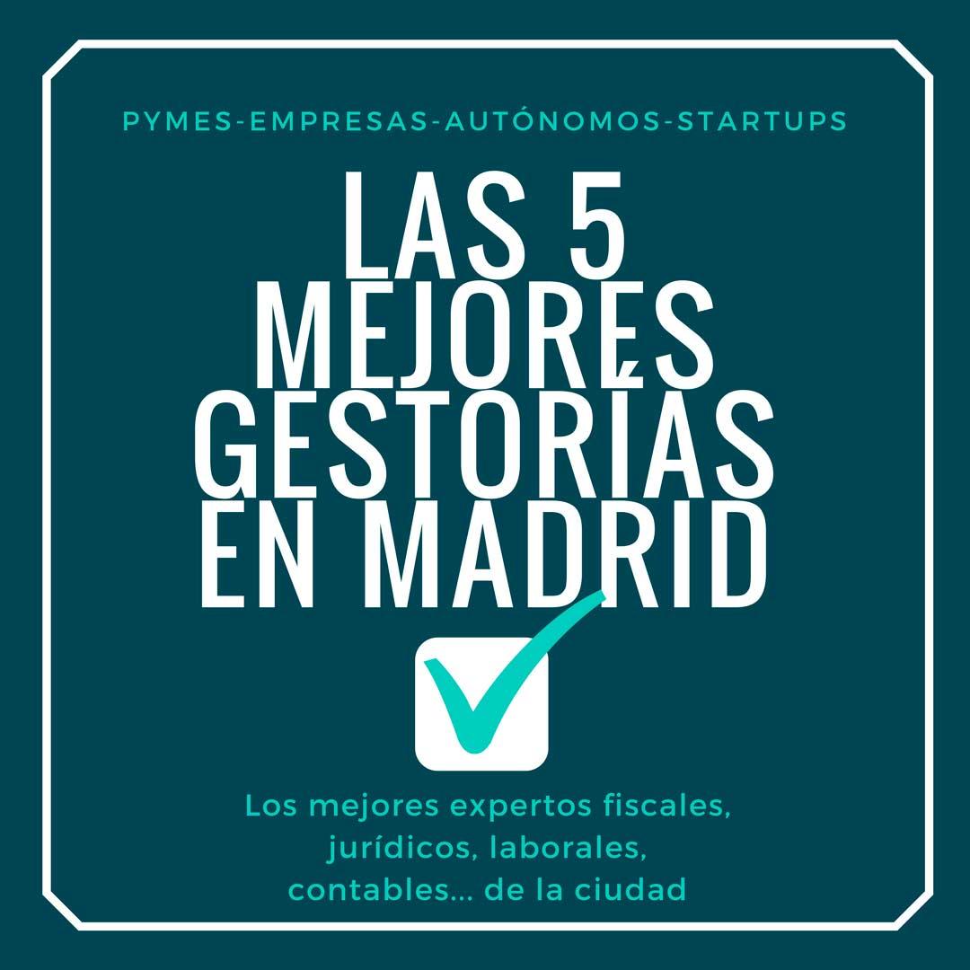 Las 5 mejores gestorías en Madrid para pymes, empresas y autónomos